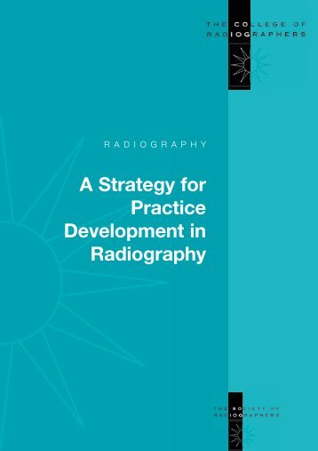 Strategy for Practice - Society of Radiographers