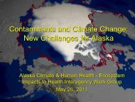 Contaminants and Climate Change: New Challenges for Alaska