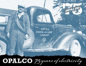 2012 Annual Report & Historical Publication - OPALCO