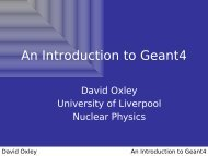 An Introduction to Geant4 - Nuclear Physics - University of Liverpool