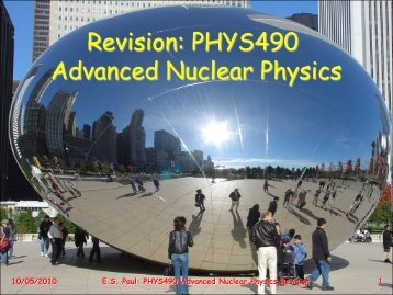 Revision: PHYS490 Advanced Nuclear Physics