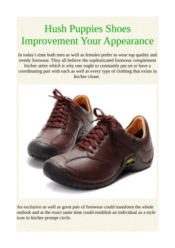 Hush Puppies Shoes Improvement Your Appearance