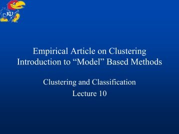 """Empirical Article on Clustering Introduction to """"Model"""" Based Methods"""