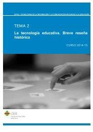 TEMA 2 La tecnología educativa. Breve reseña histórica