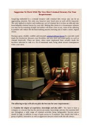 Suggestion To Work With The Very Best Criminal Attorney For Your Requirements