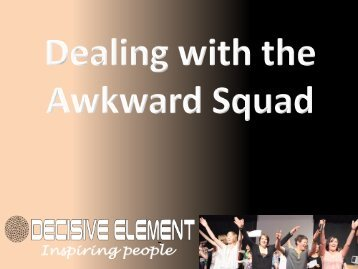 Dealing with the Awkward Squad - Workcast
