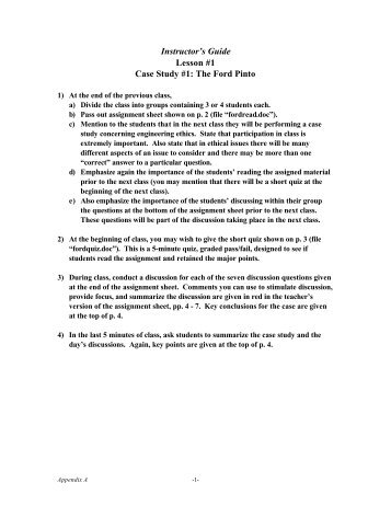 the ford pinto case study - ethics Short quiz on ford pinto ethics case study this quiz will be graded pass/fail and is designed to see how well you read the handout material for our first ethics case study.