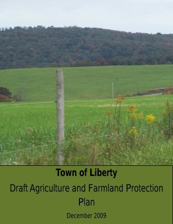 Agriculture and Farmland Protection Plan - Town of Liberty