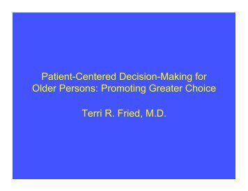 Patient-Centered Decision-Making for Older Persons: Promoting ...