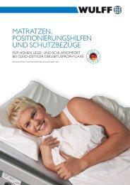 Matratzen, Positionierungshilfen und ... - Wulff Med Tec GmbH