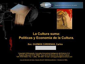 La Cultura suma: Políticas y Economia de la Cultura.