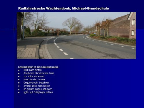 Radfahrstrecke Wachtendonk, Michael-Grundschule