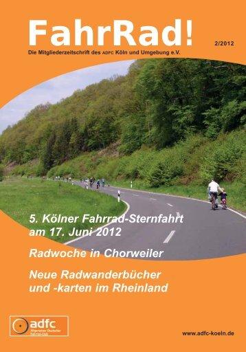 5. Kölner Fahrrad-Sternfahrt am 17. Juni 2012 Radwoche in ...