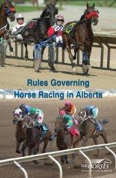 Rules Governing Horse Racing in Alberta - Horse Racing Alberta
