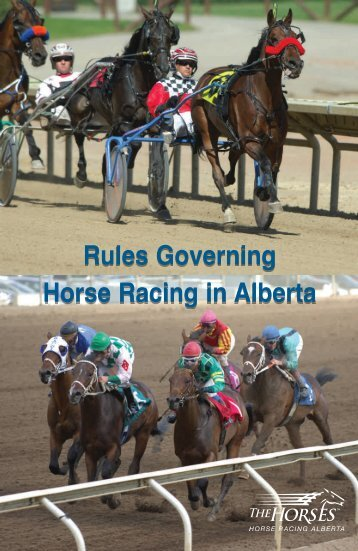 Rules Governing Horse Racing in Alberta - Horse Racing Alberta