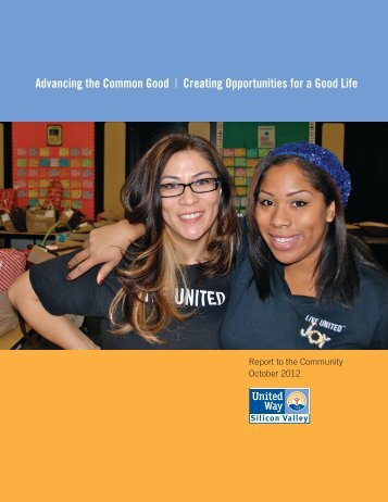 Report to the Community 2012 - United Way Silicon Valley