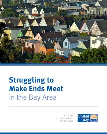 Struggling to Make Ends Meet in the Bay Area - United Way Silicon ...