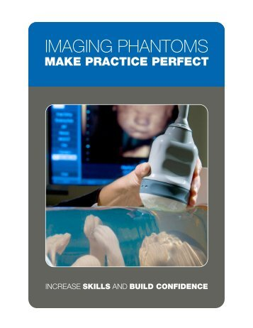 View our Brochure: Imaging Phantoms Make Practice Perfect - CIRS