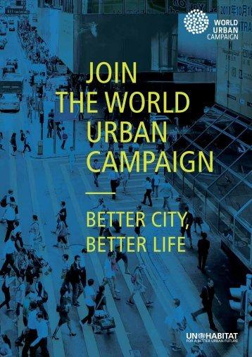 BETTER CITY, BETTER LIFE - World Urban Campaign