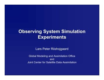 Observing System Simulation Experiments - Modeling, Analysis, and ...