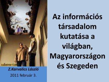 Az információs társadalom kutatása a világon, Magyarországon és ...