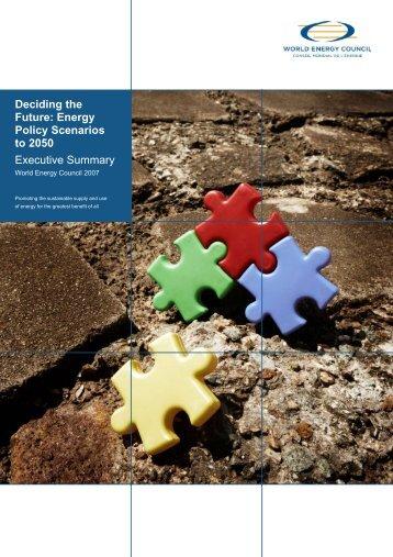Deciding the Future: Energy Policy Scenarios to 2050 Executive ...