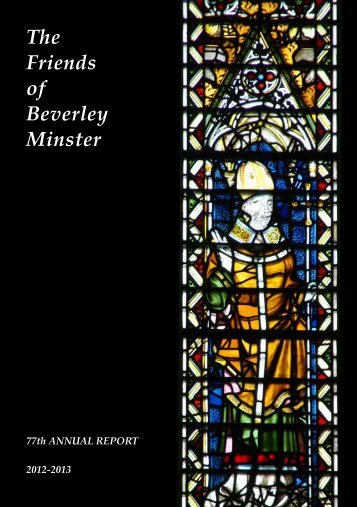 The Friends of Beverley Minster Annual Report 2013