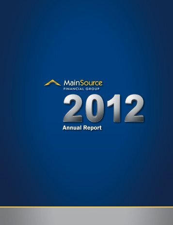 MSFG 2012 Annual Report - MainSource Bank