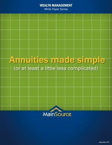 Annuities made simple - MainSource Bank