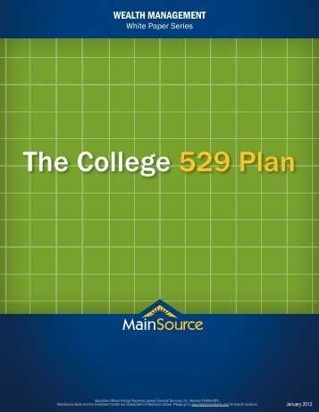 The College 529 Plan - MainSource Bank