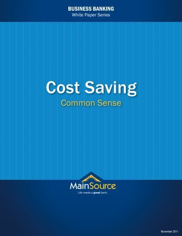 Cost Saving – Save Your Company Some Money. - MainSource Bank