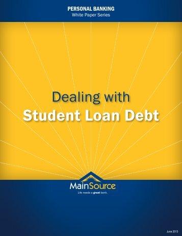 Student Loan Debt - MainSource Bank