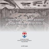 Стратегијa културног развоја Града Панчева ... - град Панчево