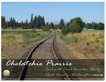 Chelatchie Prairie Rail-with-Trail Corridor Study - Atfiles.org