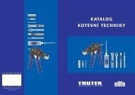 Katalog Trutek - středně a vysoce pevnostní kotvy - STC as Praha