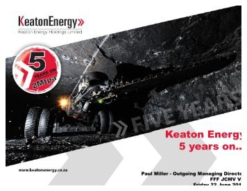 Keaton Energy 5 years on., Paul Miller - Fossil Fuel Foundation