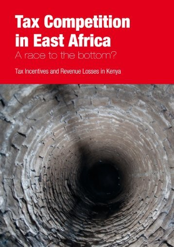 A race to the bottom? Tax incentives and revenue losses in Kenya