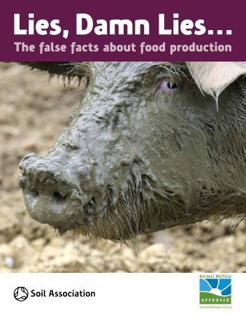 The false facts about food production - Animal Welfare Institute