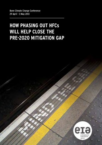 HOW PHASING OUT HFCs WILL HELP CLOSE THE PRE-2020 ...
