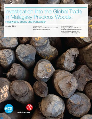 Investigation Into the Global Trade in Malagasy Precious Woods: