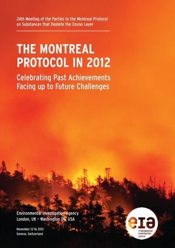 the montreal protocol in 2012 - Environmental Investigation Agency