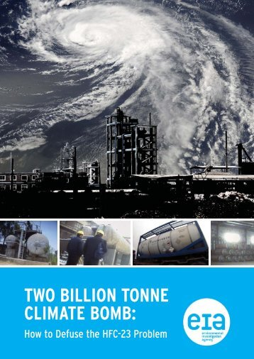 two billion tonne climate bomb - Environmental Investigation Agency