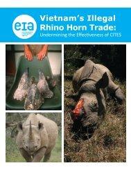 Vietnam's Illegal Rhino Horn Trade: - Environmental Investigation ...