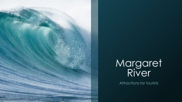 Margaret River Attractions and holiday homes