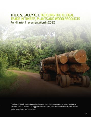 The US Lacey acT - Environmental Investigation Agency