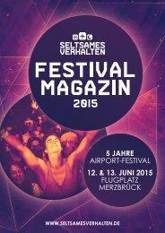 SELTSAMES VERHALTEN - Festival Magazin 2015