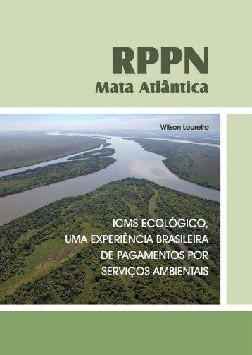 RPPN Mata Atlântica nº 2 - MIOLO - Conservação Internacional