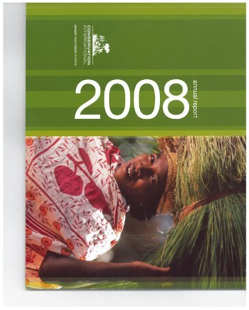 Annual Report 2008 - Library - Conservation International