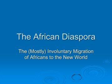 The African Diaspora