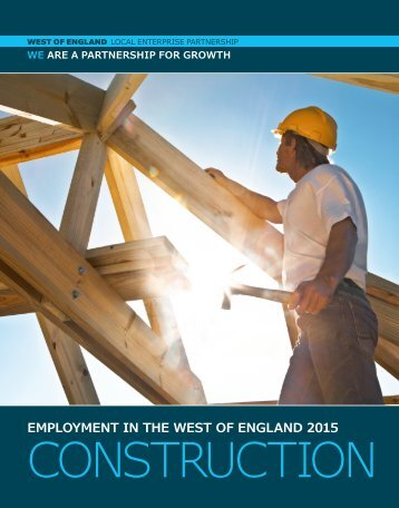 Construction Sector - Employment in the West of England 2015